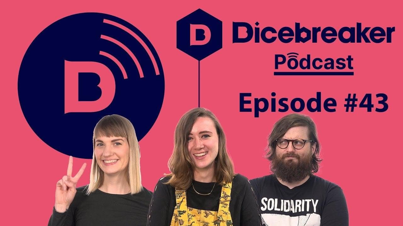 Dicebreaker podcast episode 43