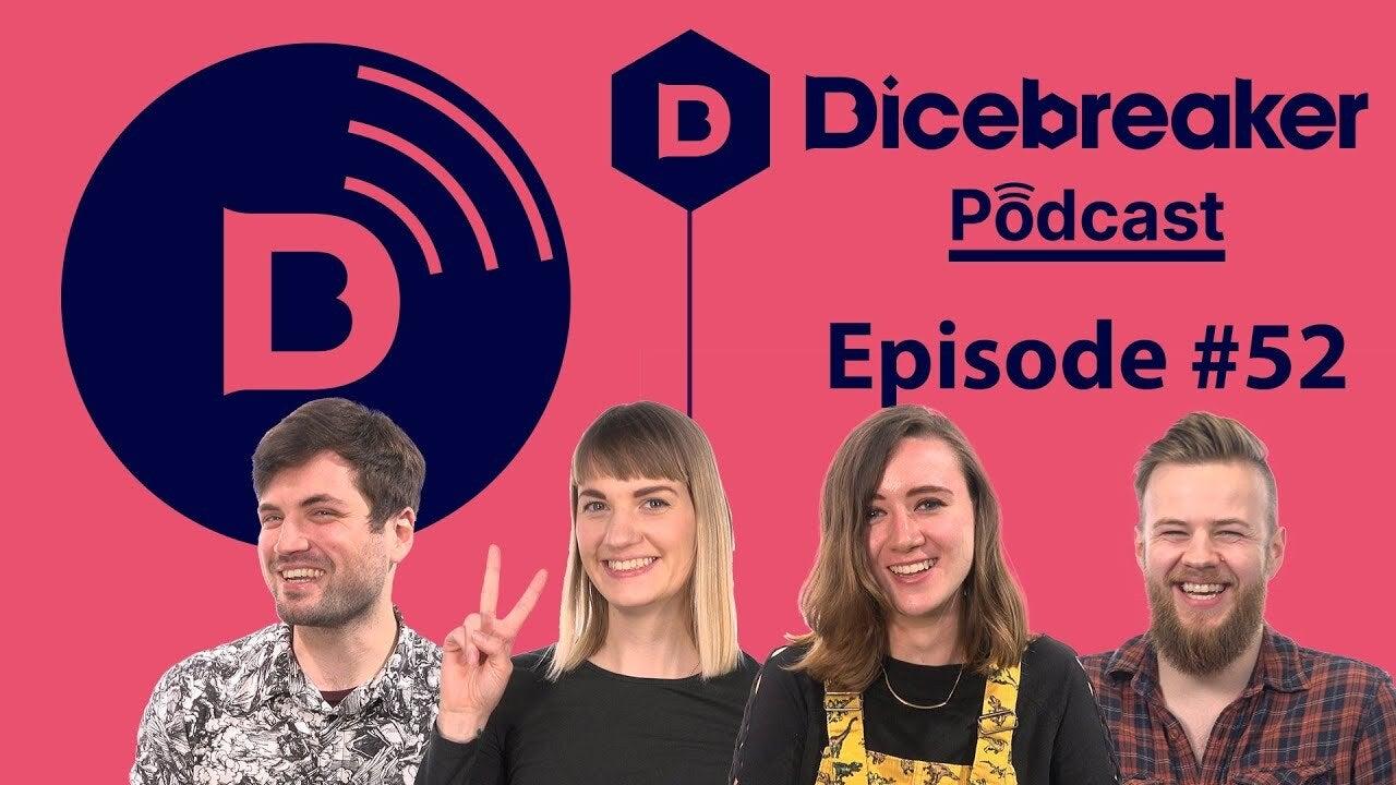 Dicebreaker podcast episode 52