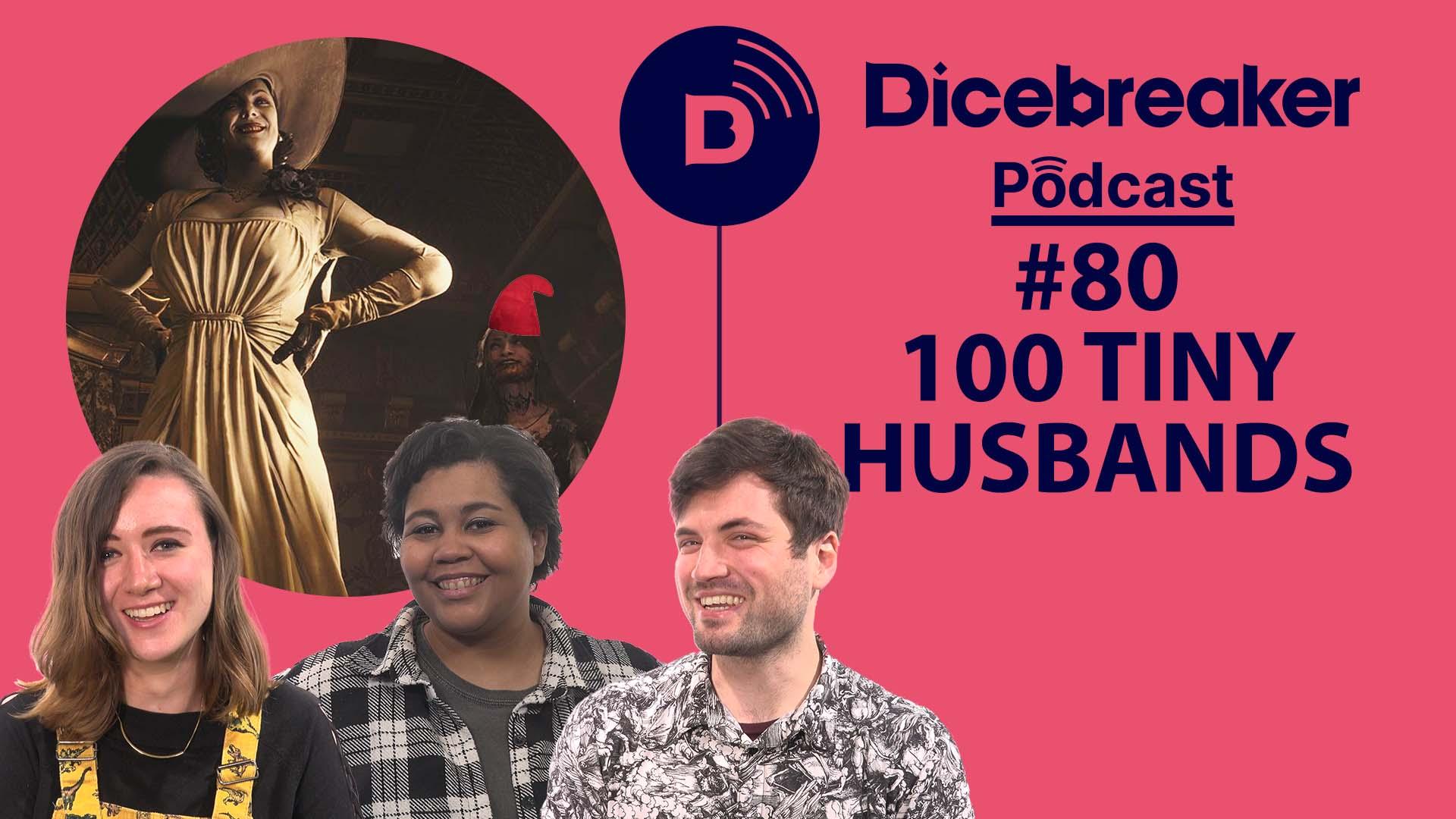 Dicebreaker Podcast Episode 80 thumbnail