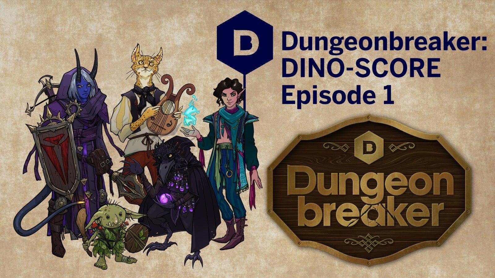 dungeonbreaker-dino-score-episode-1.JPG