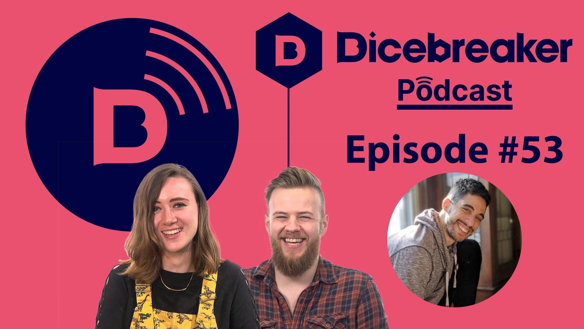 Dicebreaker podcast episode 53
