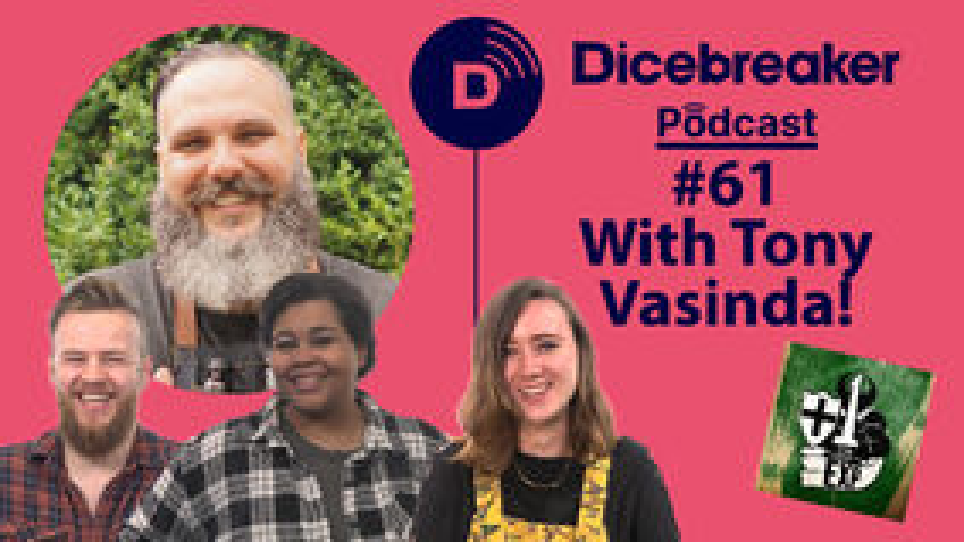 Dicebreaker Podcast Episode 61